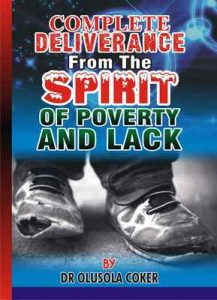 Complete Deliverance from the spirit of Poverty And Lack – Olusola Coker, Oluwatosin Ogidan [ePub & Kindle] [English]