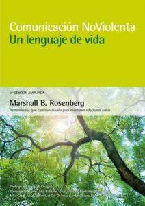 Comunicación no violenta. Un lenguaje de vida. 3ª Edición ampliada – Marshall B. Rosenberg [ePub & Kindle]