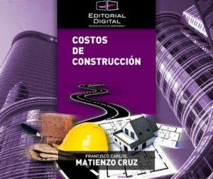 Costos de construcción – Carlos Matienzo [ePub & Kindle]