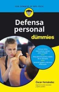 Defensa personal para Dummies (.) – Oscar Fernández Sánchez [ePub & Kindle]