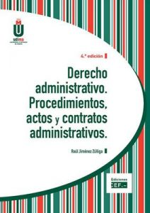 Derecho administrativo. Procedimientos, actos y contratos administrativos – Raúl Jiménez Zúñiga [ePub & Kindle]