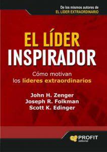 El lider inspirador: Cómo motivan los líderes extraordinarios (Bresca Profit) – John H. Zenger, Joseph Folkman [ePub & Kindle]