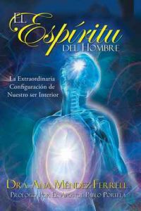El Espíritu del Hombre – Ana Méndez Ferrell [ePub & Kindle]