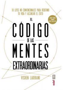 El código de las mentes extraordinarias (Psicología y autoayuda) – Vishen Lakhiani [ePub & Kindle]