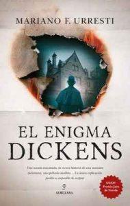 El enigma Dickens (Novela) –  Mariano F. Urresti [ePub & Kindle]