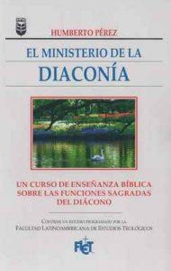 El ministerio de la diaconía – Humberto Pérez [ePub & Kindle]