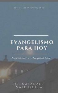 Evangelismo Para Hoy: 300 + Estrategias para ganar almas – Natanael Valenzuela [ePub & Kindle]