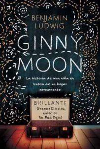 Ginny Moon: Te presento a Ginny. Tiene catorce anos, es autista y guarda un secreto desgarrador – Benjamin Ludwig [ePub & Kindle]