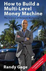 How to Build a Multi-Level Money Machine [4th Edition] – Randy Gage [ePub & Kindle] [English]