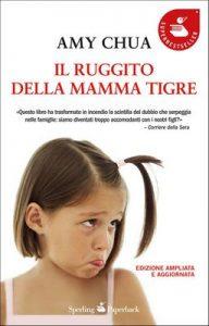 Il ruggito della mamma tigre (Saggi) – Amy Chua [ePub & Kindle] [Italian]