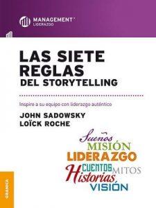 Las Siete reglas del storytelling – John Sadowsky, Loick Roche [ePub & Kindle]