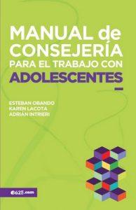 Manual de Consejería para el trabajo con Adolescentes (Consejeria) – Esteban Obando [ePub & Kindle]