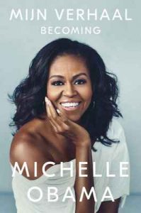 Mijn verhaal: Becoming – Michelle Obama, Rob de Ridder [ePub & Kindle] [Dutch]