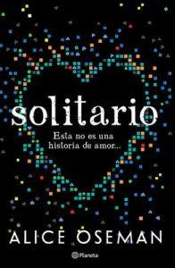 Solitario: Esta no es una historia de amor… – Alice Oseman [ePub & Kindle]