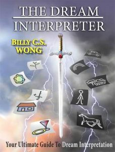 The dream interpreter: Your Ultimate Guide To Dream Interpretation – Billy C.S. Wong [ePub & Kindle] [English]