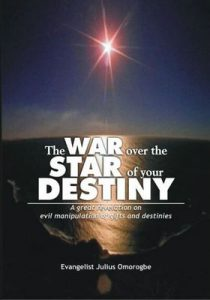 The War Over The Star Of Your Destiny – Julius Omorogbe [ePub & Kindle] [English]