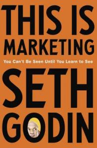 This is Marketing: You Can't Be Seen Until You Learn To See – Seth Godin [ePub & Kindle] [English]