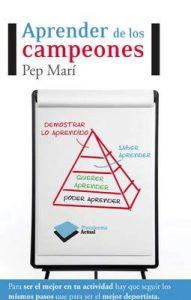 Aprender de los campeones (Actual) – Pep Marí Cortés [ePub & Kindle]