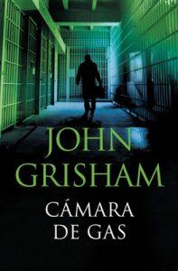 Cámara de gas – John Grisham [ePub & Kindle]