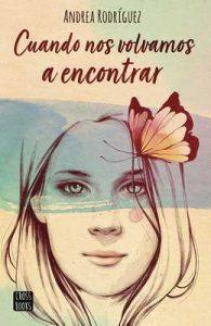 Cuando nos volvamos a encontrar – Andrea Rodríguez [ePub & Kindle]