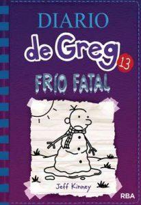 Diario de Greg #13. Frío fatal – Jeff Kinney, Chad W. Beckerman, Esteban Morán [Kindle & PDF]