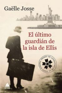 El último guardián de la isla de Ellis (Ático de los Libros nº 55) – Gaëlle Josse, Claudia Casanova [ePub & Kindle]