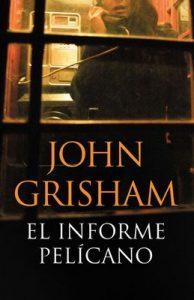 El informe pelícano – John Grisham [ePub & Kindle]