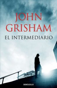El intermediario – John Grisham [ePub & Kindle]