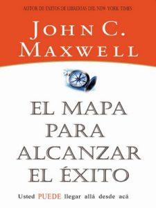 El mapa para alcanzar el éxito – John C. Maxwell [ePub & Kindle]