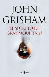 El secreto de Gray Mountain – John Grisham [ePub & Kindle]