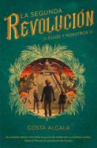 Ellos y nosotros (La Segunda Revolución 2) – Costa Alcalá [ePub & Kindle]