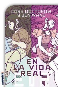 En la vida real (Comic Y Novela Grafica) – Cory Doctorow, Julia Osuna [ePub,  Kindle & PDF]
