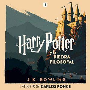 Harry Potter y la piedra filosofal (Harry Potter 1) – J.K. Rowling [Narrado por Carlos Ponce] [Audiolibro] [Español]
