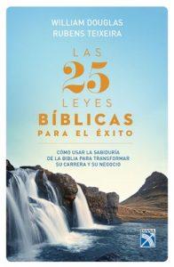 Las 25 leyes bíblicas para el éxito – William Douglas [ePub & Kindle]