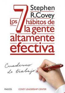 Los 7 hábitos de la gente altamente efectiva. Cuaderno de trabajo – Stephen R. Covey, Montserrat Asensio Fernández [ePub & Kindle]