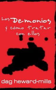 Los demonios y cómo tratar con ellos – Dag Heward-Mills [ePub & Kindle]