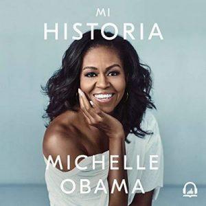 Mi historia – Michelle Obama [Narrado por Jane Santos] [Audiolibro] [Español]