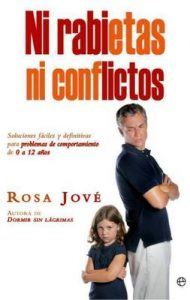 Ni rabietas, ni conflictos (Psicología y salud) [1st Edition] – Rosa Jové, Ana Momplet Chico [ePub, Kindle & PDF]