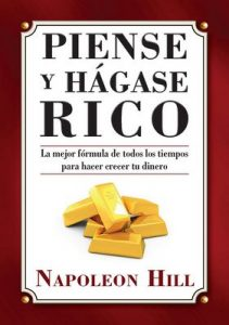 Piense y Hágase Rico – Napoleon Hill [ePub & Kindle]