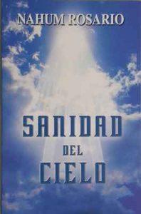 Sanidad del cielo – Nahum Rosario [ePub & Kindle]