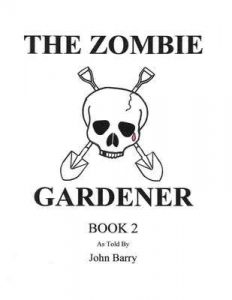 The Zombie Gardener: Book 2 – John Barry [ePub & Kindle] [English]