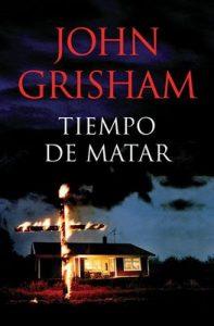 Tiempo de matar – John Grisham [ePub & Kindle]