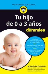 Tu hijo de 0 a 3 años para Dummies: 2ª Edición – Jordi Pou Fernández [ePub & Kindle]