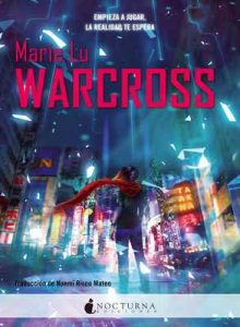 Warcross – Marie Lu, Noemí Risco Mateo [ePub & Kindle]