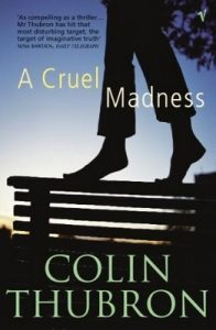 A Cruel Madness – Colin Thubron [ePub & Kindle] [English]