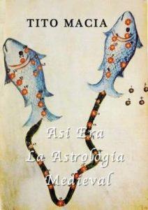 Asi Era La Astrologia Medieval – Tito Macia [ePub & Kindle]