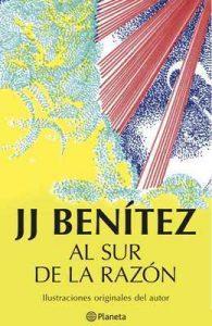 Al sur de la razón – J. J. Benítez [ePub & Kindle]