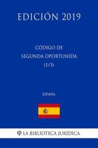 Código de Segunda Oportunidad (1/3) (España) (Edición 2019) – La Biblioteca Jurídica [ePub & Kindle]