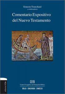Comentario expositivo del Nuevo Testamento – Ernesto Trenchard [ePub & Kindle]