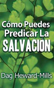 Cómo puedes predicar la salvación – Dag Heard-Mills [ePub & Kindle]